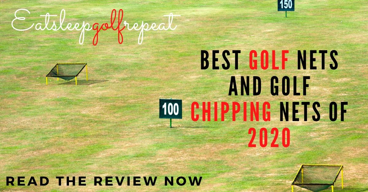 Best Golf Nets and Golf Chipping Nets of 2020