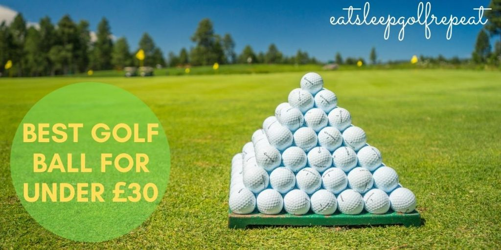 Best Golf Ball for under £30