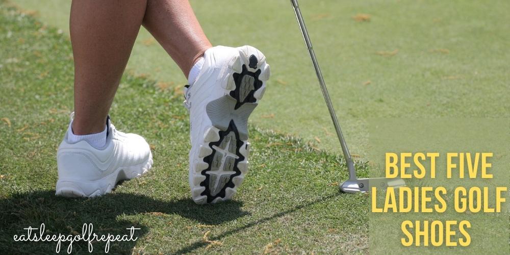 Best Five Ladies Golf Shoes